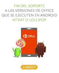 Fin del soporte a las versiones de Office que se ejecuten en Android KitKat o Lollipop