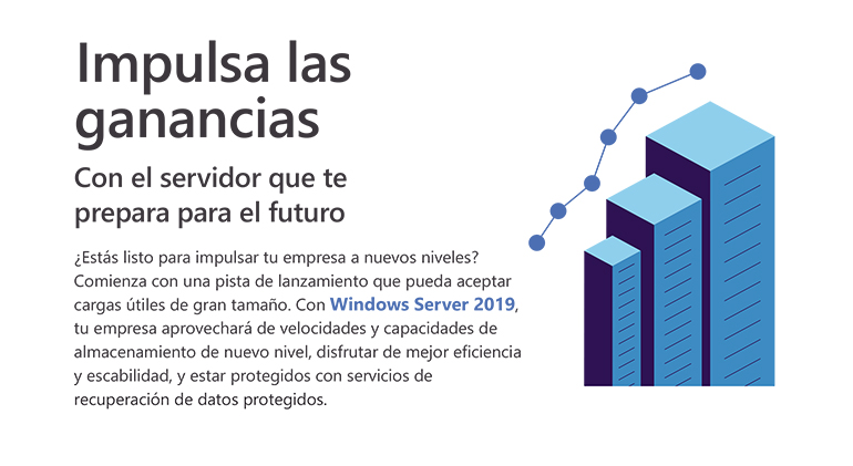 Construye tu futuro e impulsa tus ganancias con Windows Server 2019